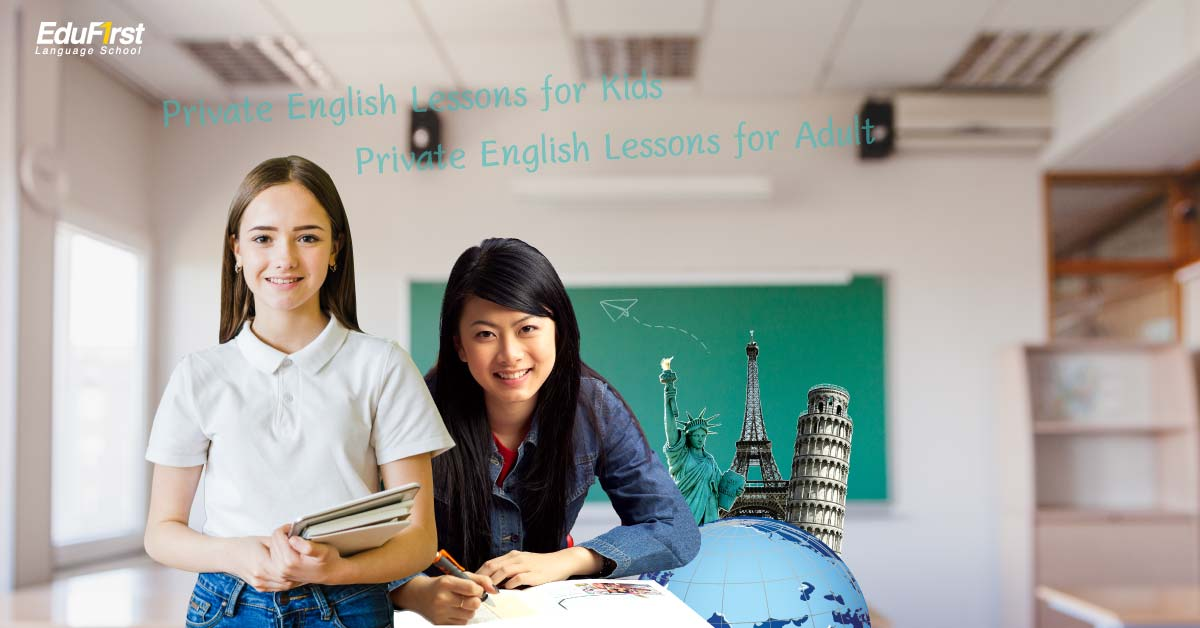 One-to-one English course, Private English Lessons lobal standard, Free Study English Course It's a private lesson. For students of all levels. From children, students, adults, workers who choose both. - EduFirst Language School