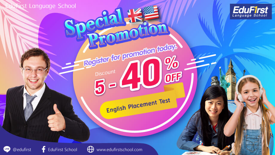 Special Promotion March 2021 learn english courses, Register today discount 5-40% - EduFirst Language School