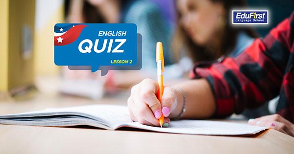 English Quiz (Lesson2) แบบฝึกหัดภาษาอังกฤษ