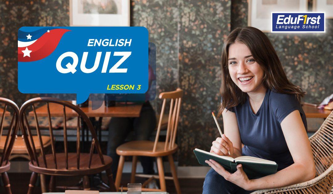 ข้อสอบภาษาอังกฤษ (English Quiz Lesson3)3.7 (3)