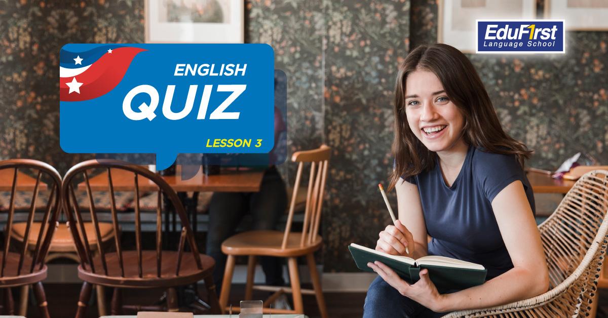 ข้อสอบภาษาอังกฤษ (English Quiz Lesson3)