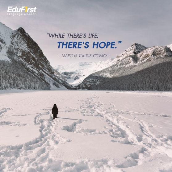 คําคมภาษาอังกฤษชีวิต While there's life, there's hope. - สอนภาษาอังกฤษ เก่งเร็ว สถาบันเรียนภาษาอังกฤษ เอ็ด ดู เฟิร์สท์