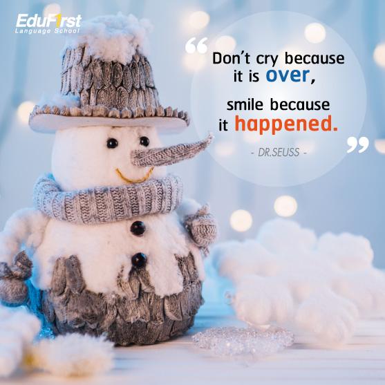 คำคมให้กำลังใจ ภาษาอังกฤษ Don't cry because it is over, smile because it happened - เรียนภาษาอังกฤษ คําคมชีวิตต้องสู้ - โรงเรียนสอนภาษาอังกฤษ EduFirst