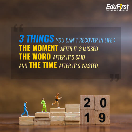 Quote คำคมภาษาอังกฤษ ความหมายดี - 3 Things you can't recover in life: The moment after it's missed The word after it's said And the time after it's wasted - เรียนภาษาอังกฤษ จากคำคม โรงเรียนสอนภาษาอังกฤษ EduFirst