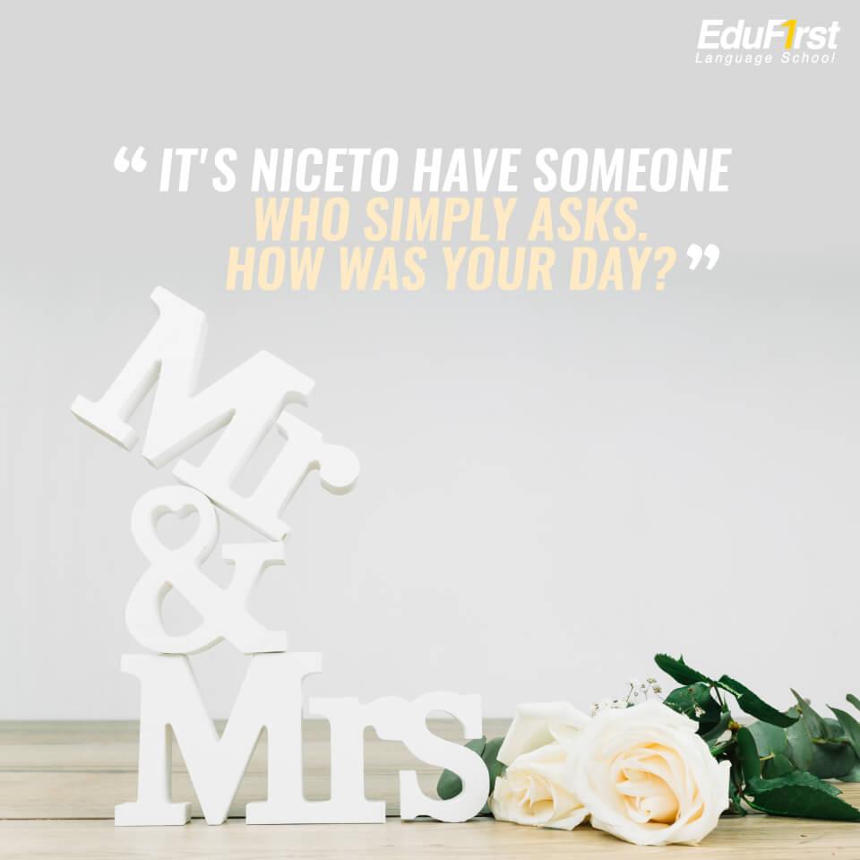 """คำคมภาษาอังกฤษ ให้กําลังใจตัวเอง """"It's nice to have someone who simply asks. How was your day?"""" เรียนภาษาอังกฤษ คำคมภาษาอังกฤษ - EduFirst"""