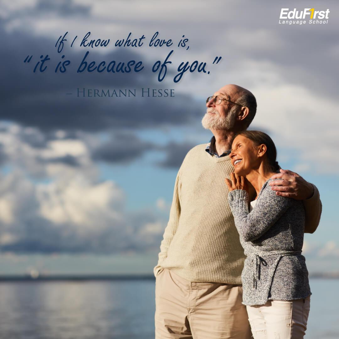 เรียนภาษาอังกฤษ คำคมความรัก If I know what love is, it is because of you. - โรงเรียนสอนภาษาอังกฤษ EduFirst