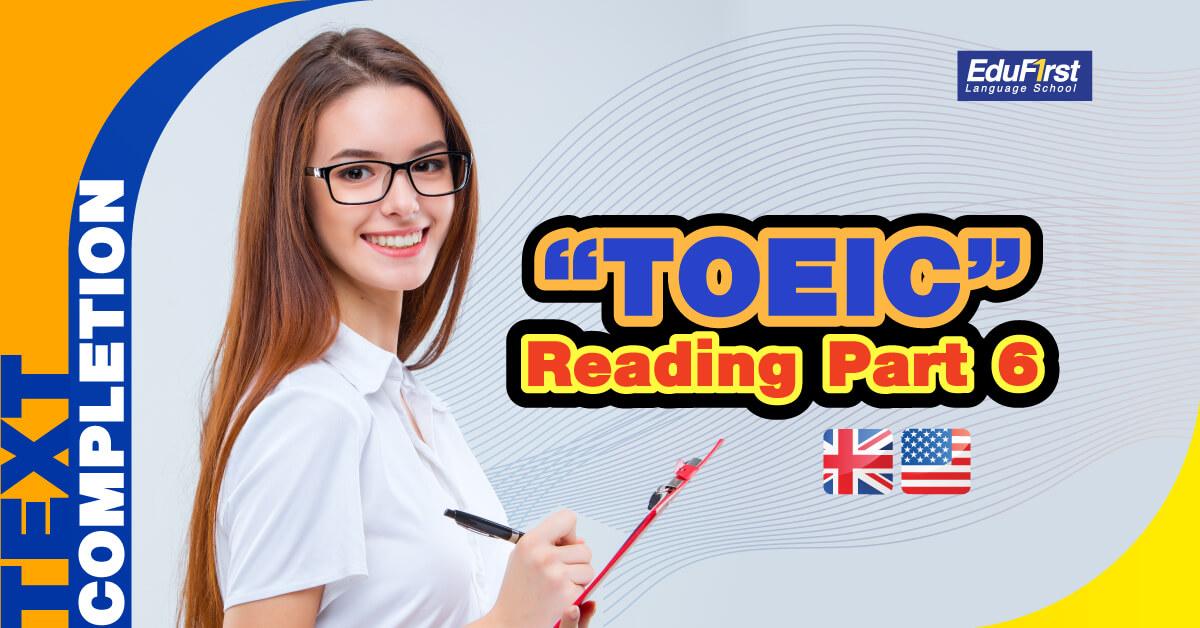 ข้อสอบ TOEIC Reading Part 6 (Text completion)