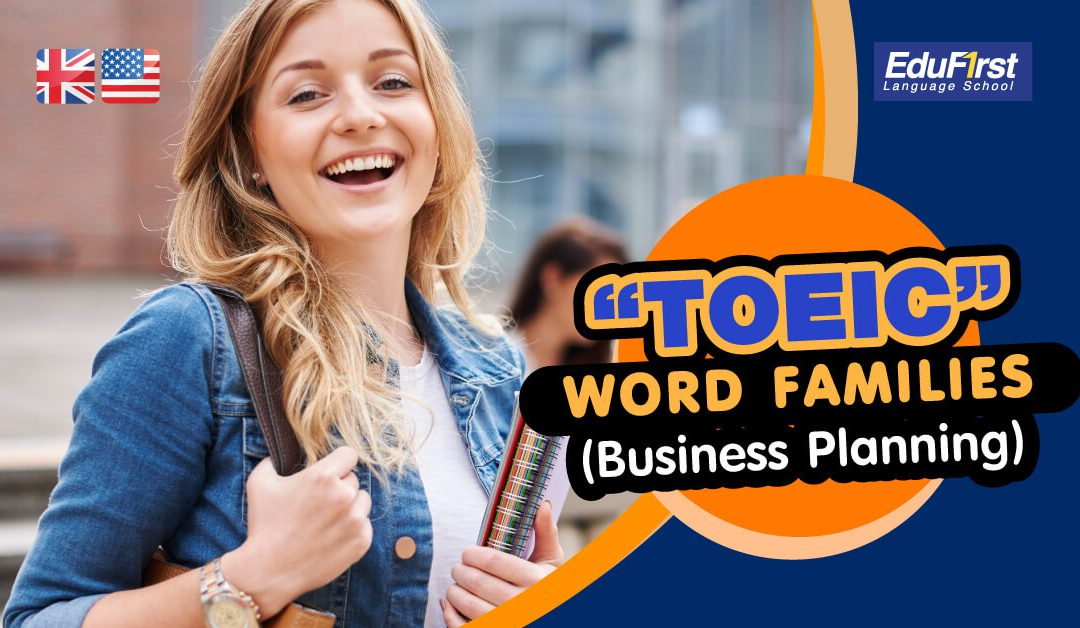 "TOEIC WORD FAMILIES ""Business Planning""5 (1)"