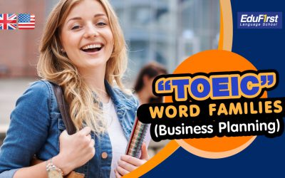 """TOEIC WORD FAMILIES """"Business Planning""""5 (1)"""